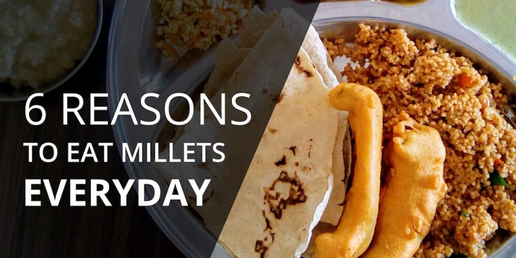 6 Reasons to eat millets
