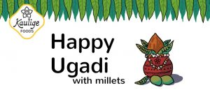 Ugadi With Millets